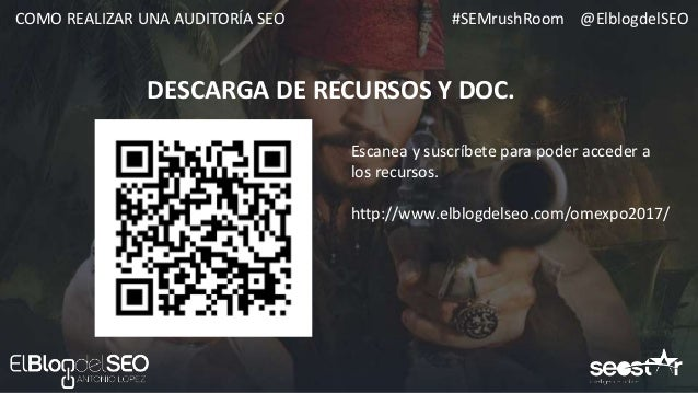 #SEMrushRoom @ElblogdelSEOCOMO REALIZAR UNA AUDITORÍA SEO 1. ARQUITECTURA WEB 2. INDEXACIÓN 3. LINKBUILDING 4. VISIBILIDAD...