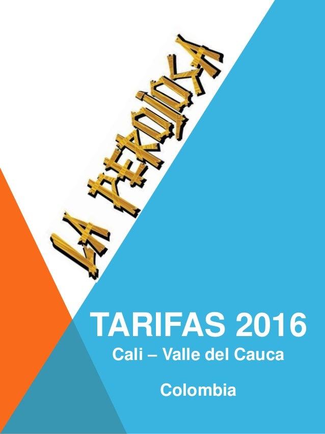 TARIFAS 2016 Cali – Valle del Cauca Colombia