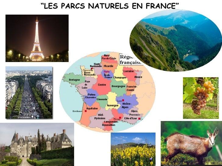 """""""LES PARCS NATURELS EN FRANCE"""""""