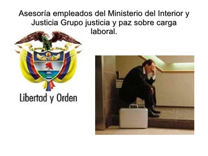 Carga laboral ministerio del interior y justicia grupo for Ministerio del interior y de justicia