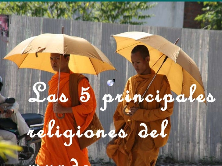 Las 5 principales religiones del mundo