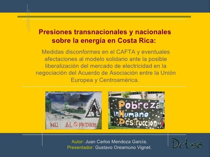 Medidas disconformes en el CAFTA y eventuales afectaciones al modelo solidario ante la posible liberalización del mercado ...