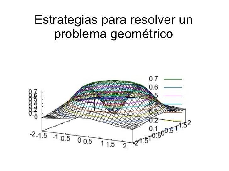 Estrategias para resolver un   problema geométrico