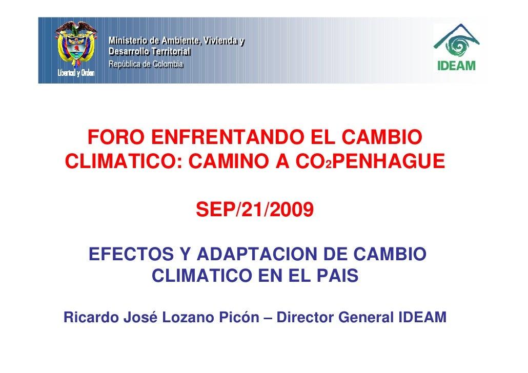 Ministerio de Ambiente, Vivienda y      Ministerio de Ambiente, Vivienda y      Desarrollo Territorial      Desarrollo Ter...