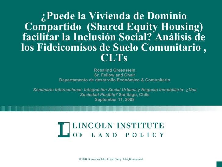 ¿Puede la Vivienda de Dominio Compartido  (Shared Equity Housing) facilitar la Inclusión Social? Análisis de los Fideicomi...
