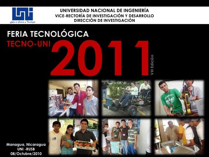 UNIVERSIDAD NACIONAL DE INGENIERÍA VICE-RECTORÍA DE INVESTIGACIÓN Y DESARROLLO DIRECCIÓN DE INVESTIGACIÓN FERIA TECNOLÓGIC...
