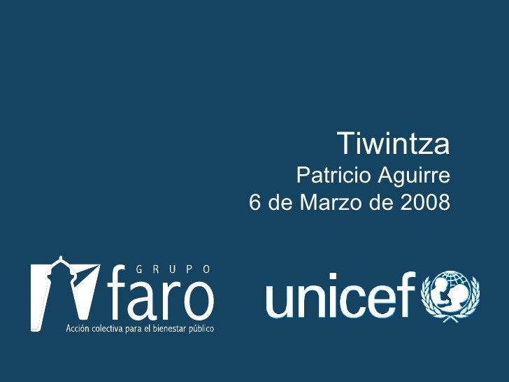 Tiwintza Patricio Aguirre 6 de Marzo de 2008