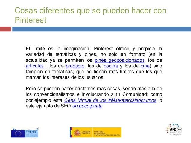Cosas diferentes que se pueden hacer con Pinterest El límite es la imaginación; Pinterest ofrece y propicia la variedad de...