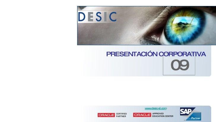 09 www.desic-sl.com PRESENTACIÓN CORPORATIVA