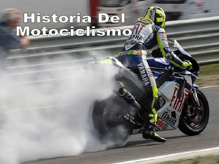 Historia Del  Motociclismo