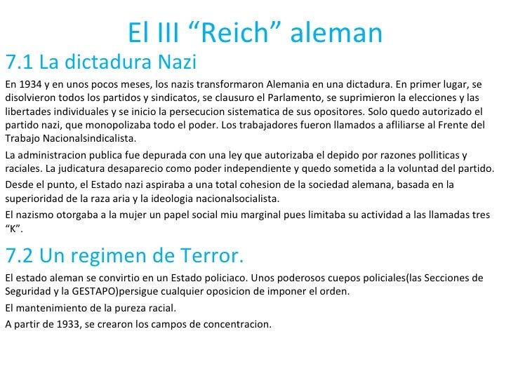 """El III """"Reich"""" aleman 7.1 La dictadura Nazi En 1934 y en unos pocos meses, los nazis transformaron Alemania en una dictadu..."""