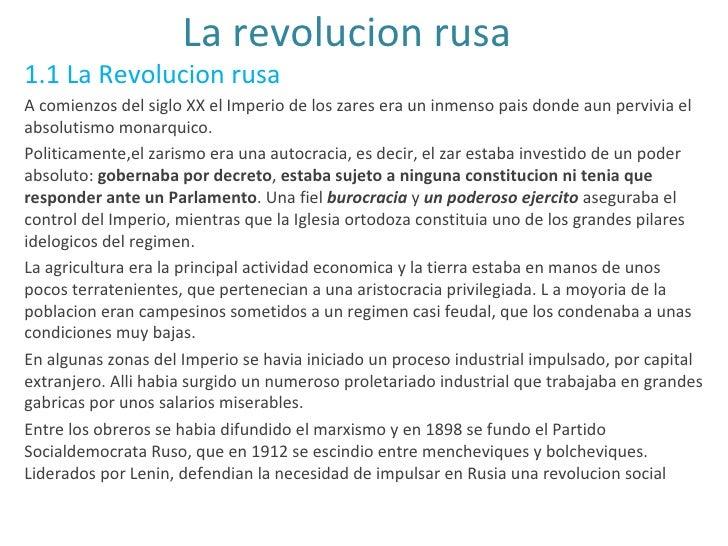 La revolucion rusa 1.1 La Revolucion rusa A comienzos del siglo XX el Imperio de los zares era un inmenso pais donde aun p...