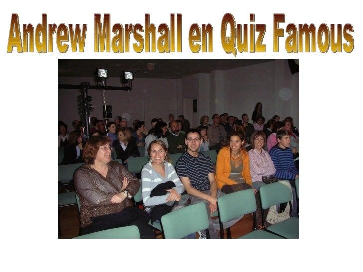 Andrew Marshall en Quiz Famous