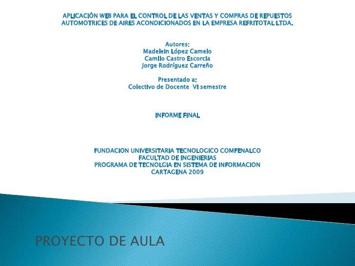 APLICACIÓN WEB PARA EL CONTROL DE LAS VENTAS Y COMPRAS DE REPUESTOS <br />AUTOMOTRICES DE AIRES ACONDICIONADOS EN LA EMPRE...