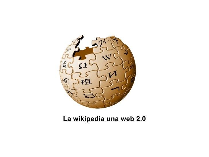 La wikipedia una web 2.0