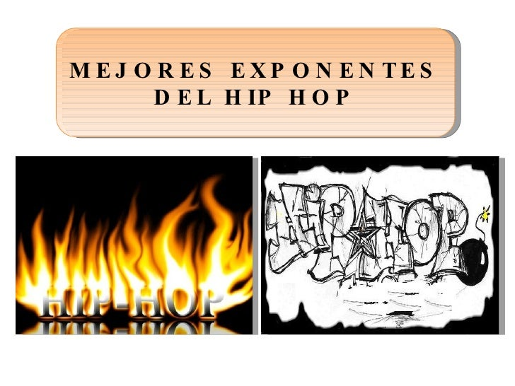 MEJORES EXPONENTES DEL HIP HOP
