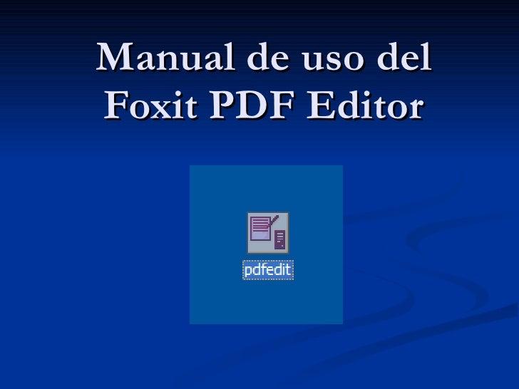 Manual de uso del Foxit PDF Editor