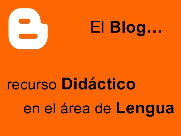 recurso   Didáctico en el área de   Lengua El  Blog…