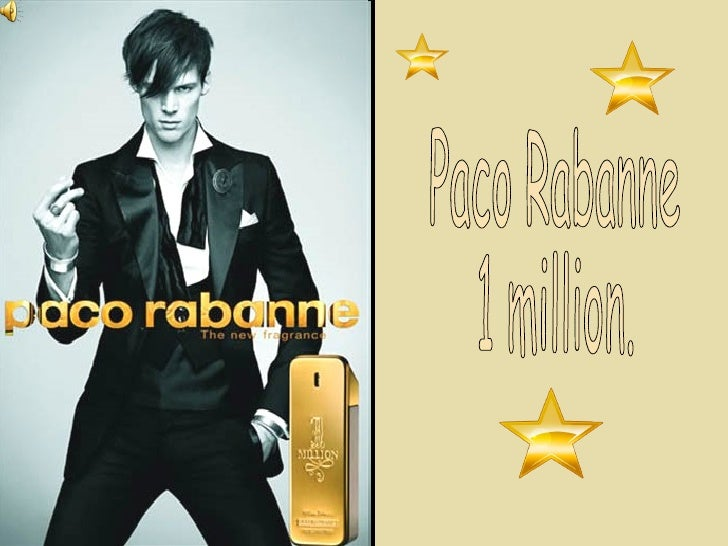 Paco Rabanne 1 million.