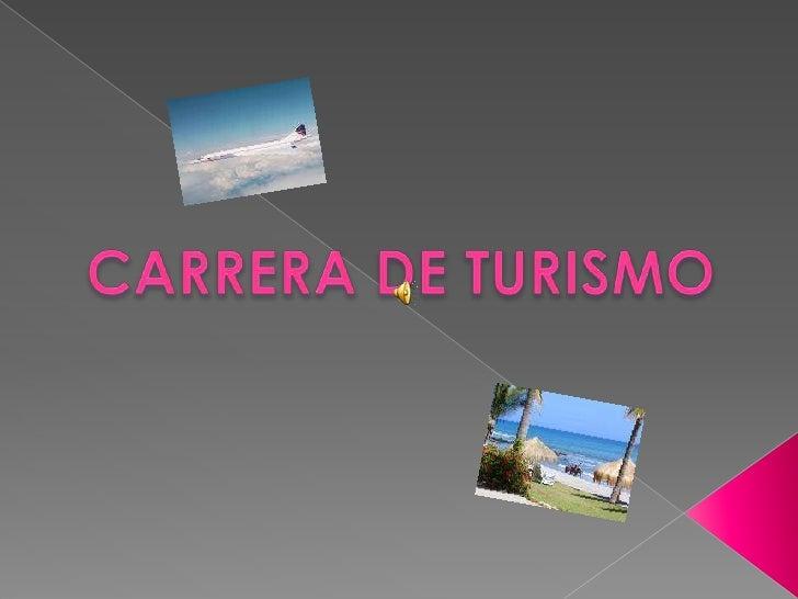 CARRERA DE TURISMO<br />