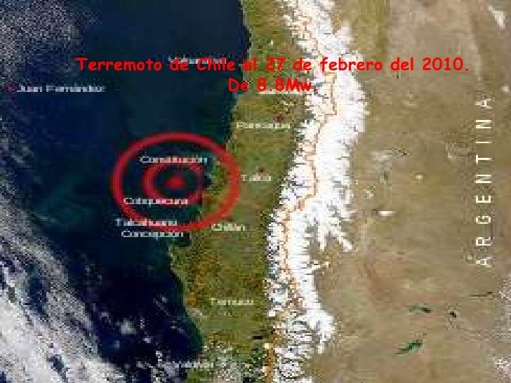 Terremoto de Chile el 27 de febrero del 2010.<br />De 8.8Mw.<br />