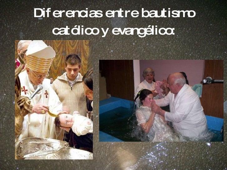 Matrimonio Catolico Y Evangelico : Bautismo evangélico
