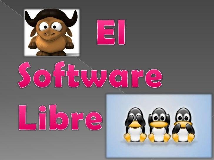 El          Software<br />Libre  <br />