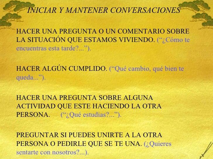 """INICIAR Y MANTENER CONVERSACIONES HACER UNA PREGUNTA O UN COMENTARIO SOBRE LA SITUACIÓN QUE ESTAMOS VIVIENDO .   ( """" ¿C óm..."""
