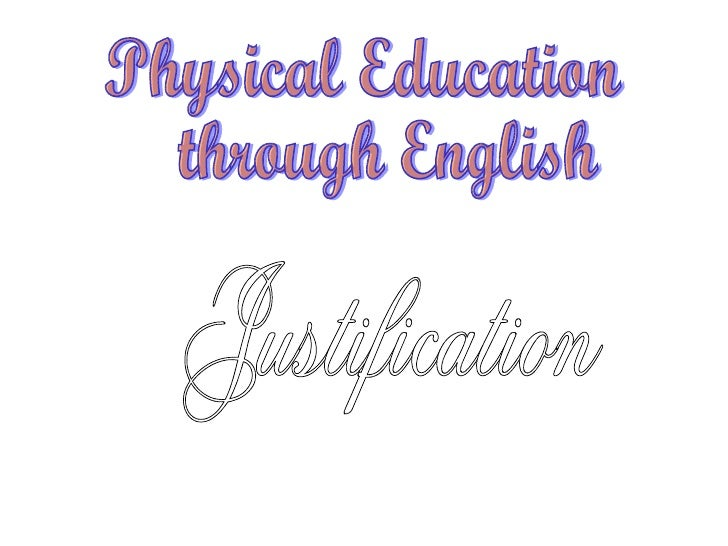 Physical Education through English Justification