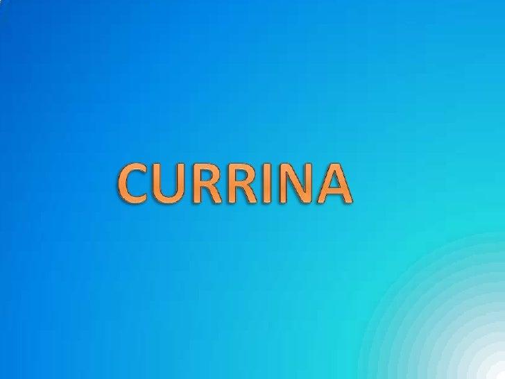 CURRINA<br />