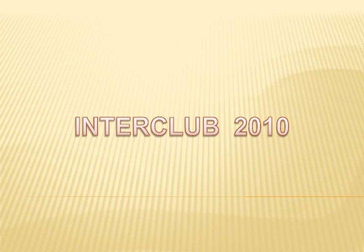 INTERCLUB  2010<br />