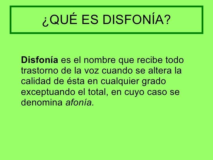 INTERVENCIÓN LOGOPÉDICA EN DISFONÍAS Slide 2