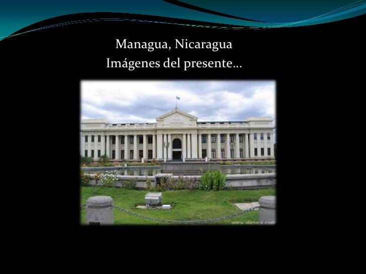 Managua, Nicaragua<br />Imágenes del presente…<br />
