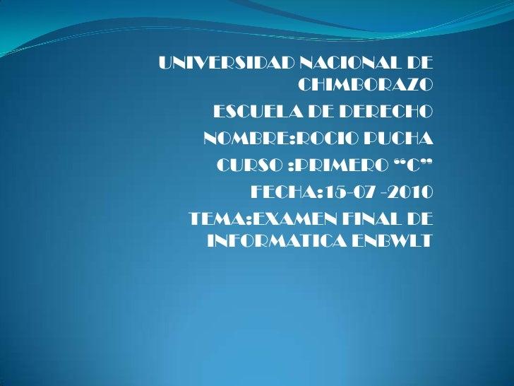"""UNIVERSIDAD NACIONAL DE CHIMBORAZO<br />ESCUELA DE DERECHO<br />NOMBRE:ROCIO PUCHA<br />CURSO :PRIMERO """"C""""<br />FECHA:15-0..."""