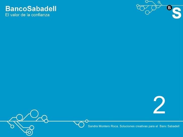 Banc sabadell soluciones creativas - Oficinas banc sabadell ...