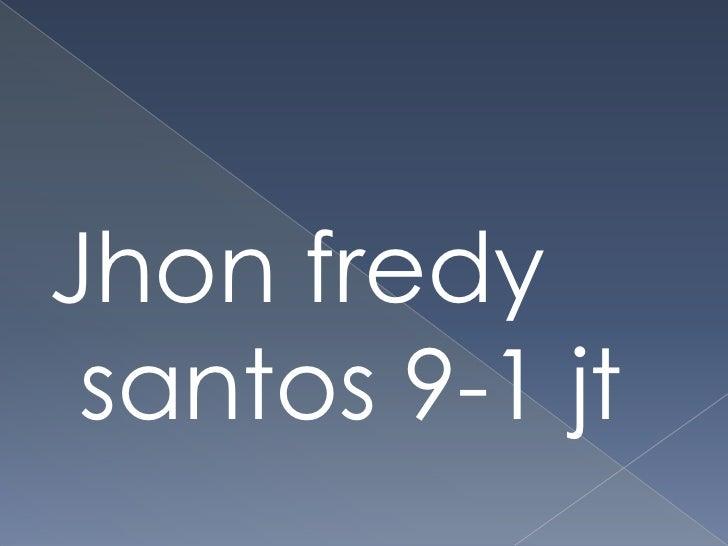 Jhon fredy santos 9-1 jt<br />