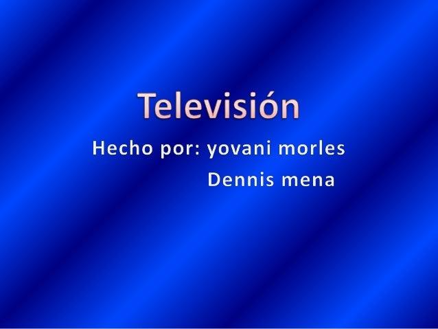 La televisión es un sistema para la transmisión y recepción de imágenes en movimiento y sonido a distancia. Esta transmisi...