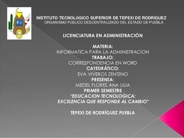 INSTITUTO TECNOLÓGICO SUPERIOR DE TEPEXI DE RODRÍGUEZ ORGANISMO PÚBLICO DESCENTRALIZADO DEL ESTADO DE PUEBLA LICENCIATURA ...