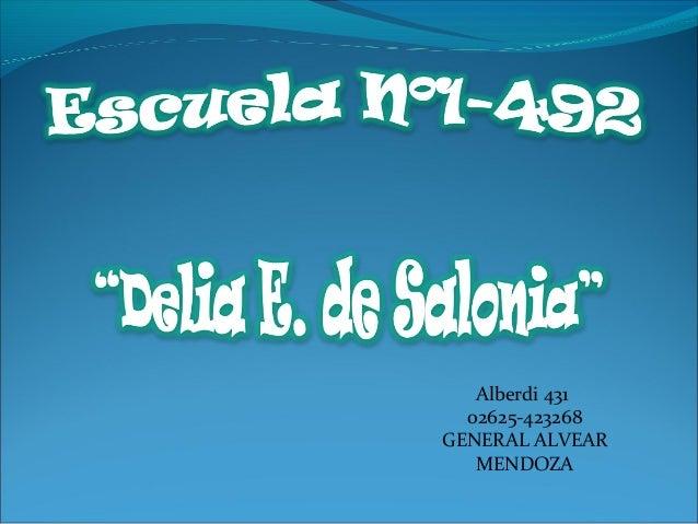 Alberdi 431 02625-423268 GENERAL ALVEAR MENDOZA