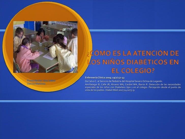 ¿Cómo es la atención de los niños diabéticos en el colegio?