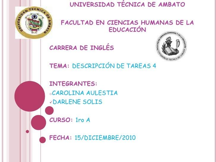 UNIVERSIDAD TÉCNICA DE AMBATO<br /><br />FACULTAD EN CIENCIAS HUMANAS DE LA EDUCACIÓN<br /><br />CARRERA DE INGLÉS<br />...