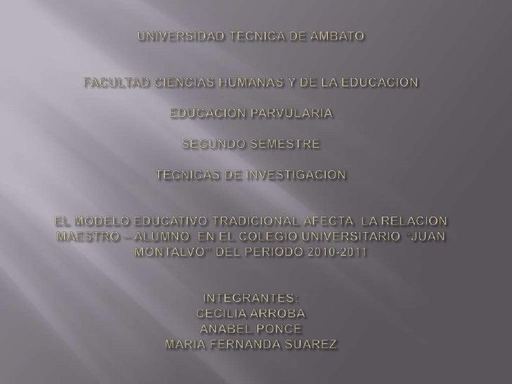 UNIVERSIDAD TECNICA DE AMBATOFACULTAD CIENCIAS HUMANAS Y DE LA EDUCACION EDUCACION PARVULARIA SEGUNDO SEMESTRE TECNICAS DE...
