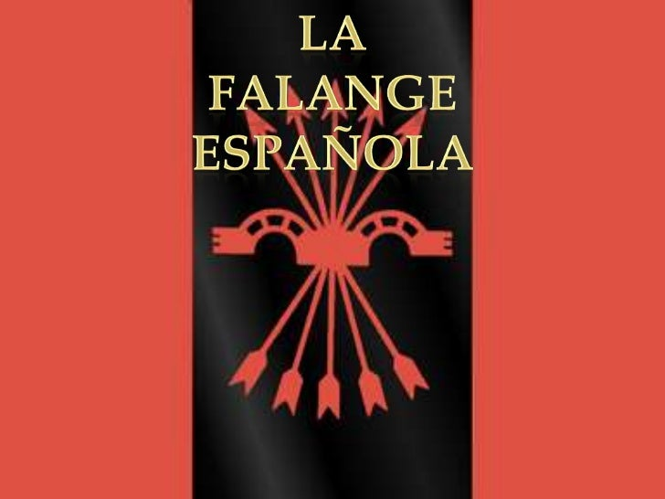 Resultado de imagen para Fotos de la Falange Española