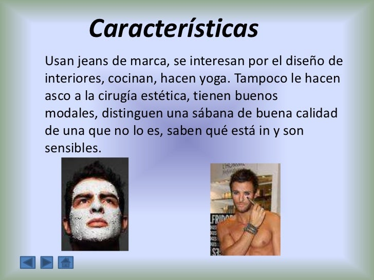 Metrosexual definicion espanol