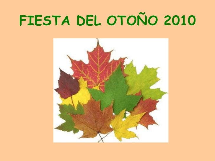 FIESTA DEL OTOÑO 2010
