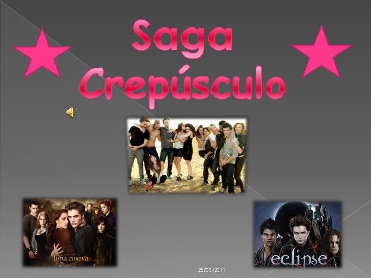 Saga Crepúsculo<br />25/03/2011<br />