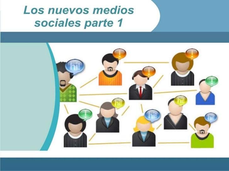 Los Nuevos Medios Sociales y la Ecuación Social Parte 1