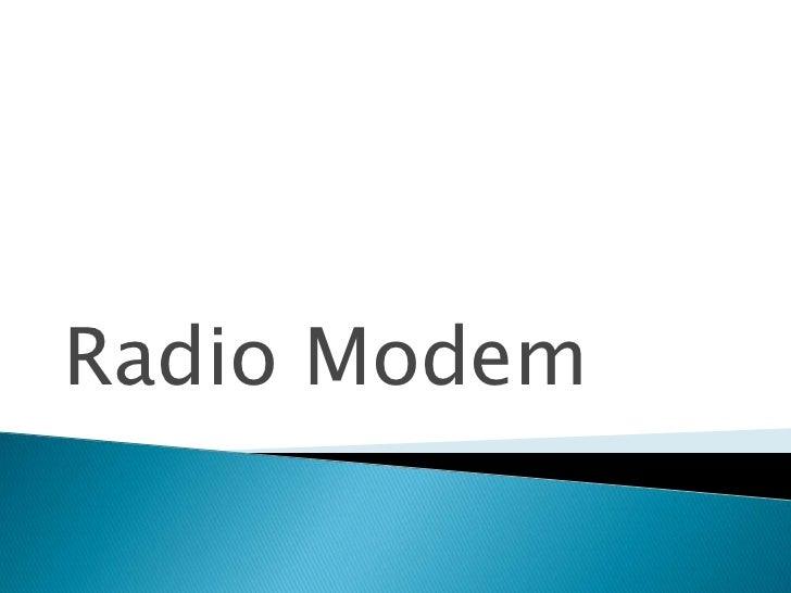 Radio Modem<br />