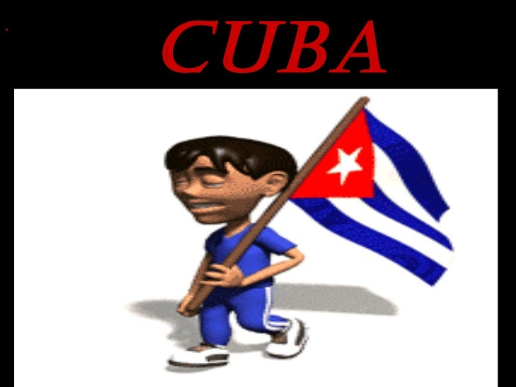Cuba   .