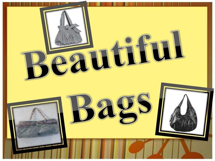 Beautiful Bags<br />